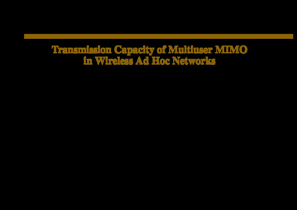 Transmission Capacity of Multiuser MIMO in Wire...