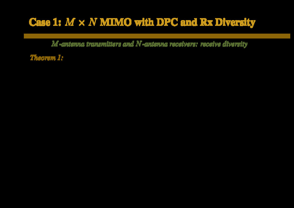 Case 1: M × N MIMO with DPC and Rx Diversity M-...