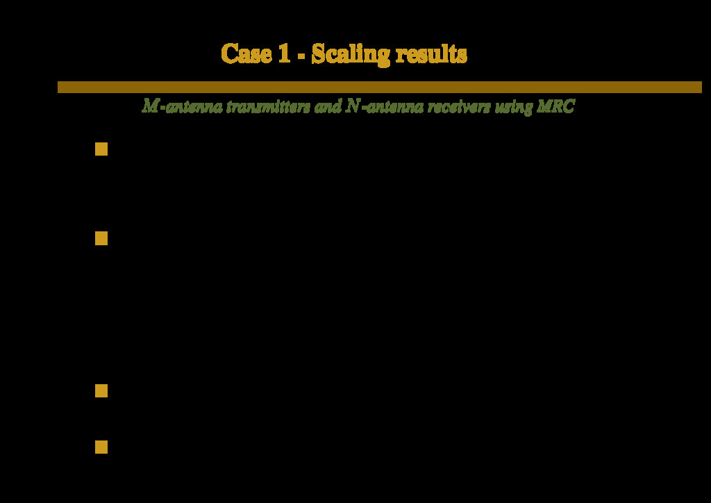 Case 1 - Scaling results M-antenna transmitters...