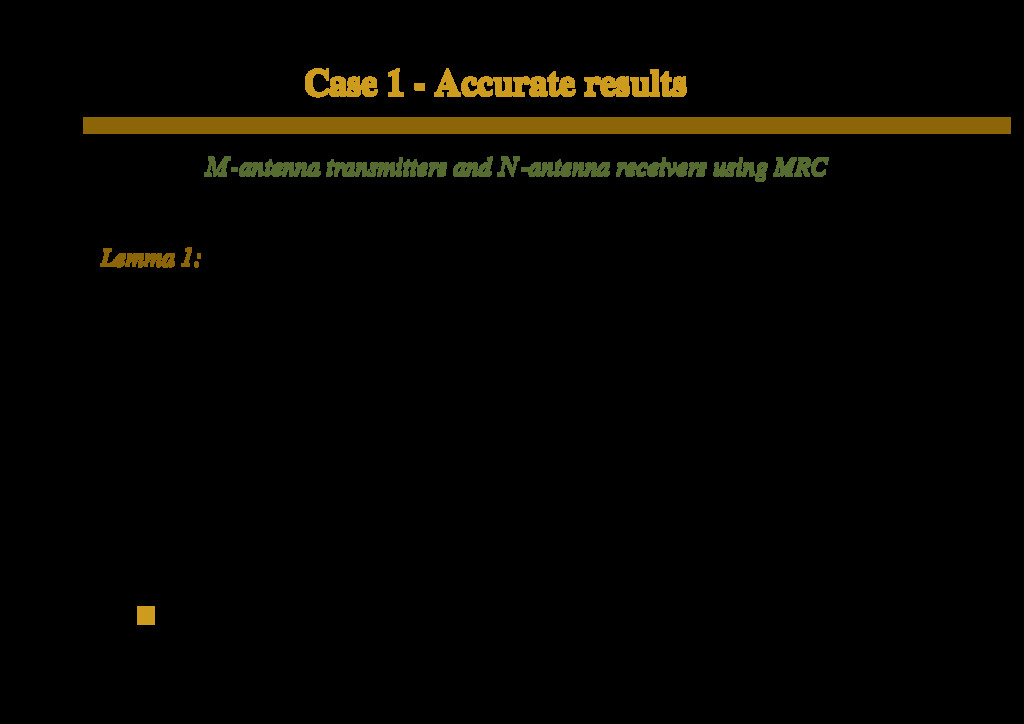 Case 1 - Accurate results M-antenna transmitter...