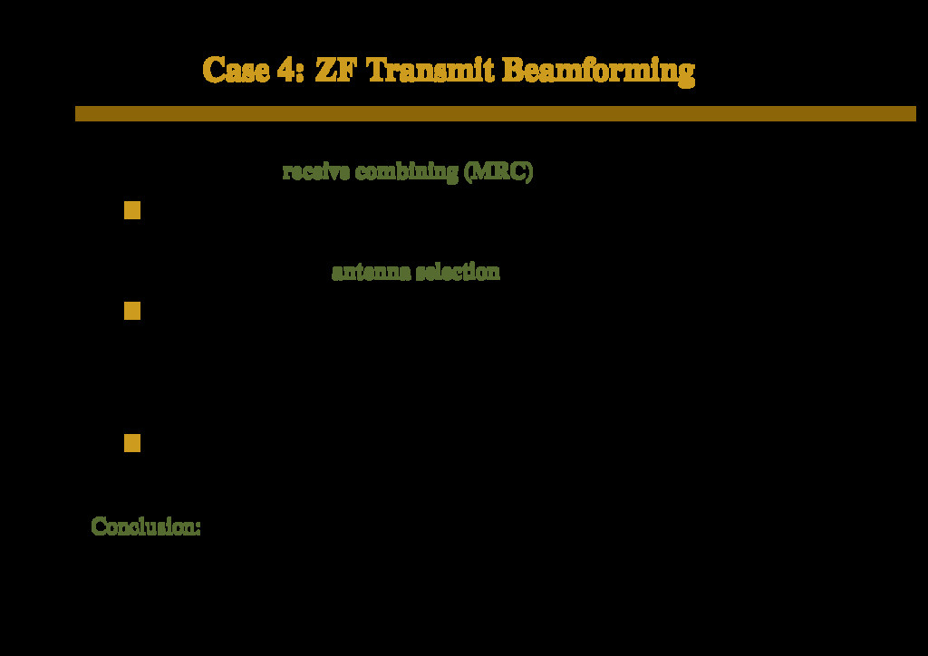 Case 4: ZF Transmit Beamforming With M = KN and...