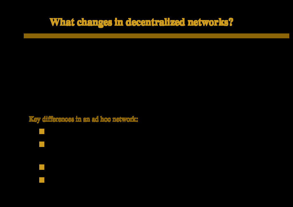 What changes in decentralized networks? Aspect ...