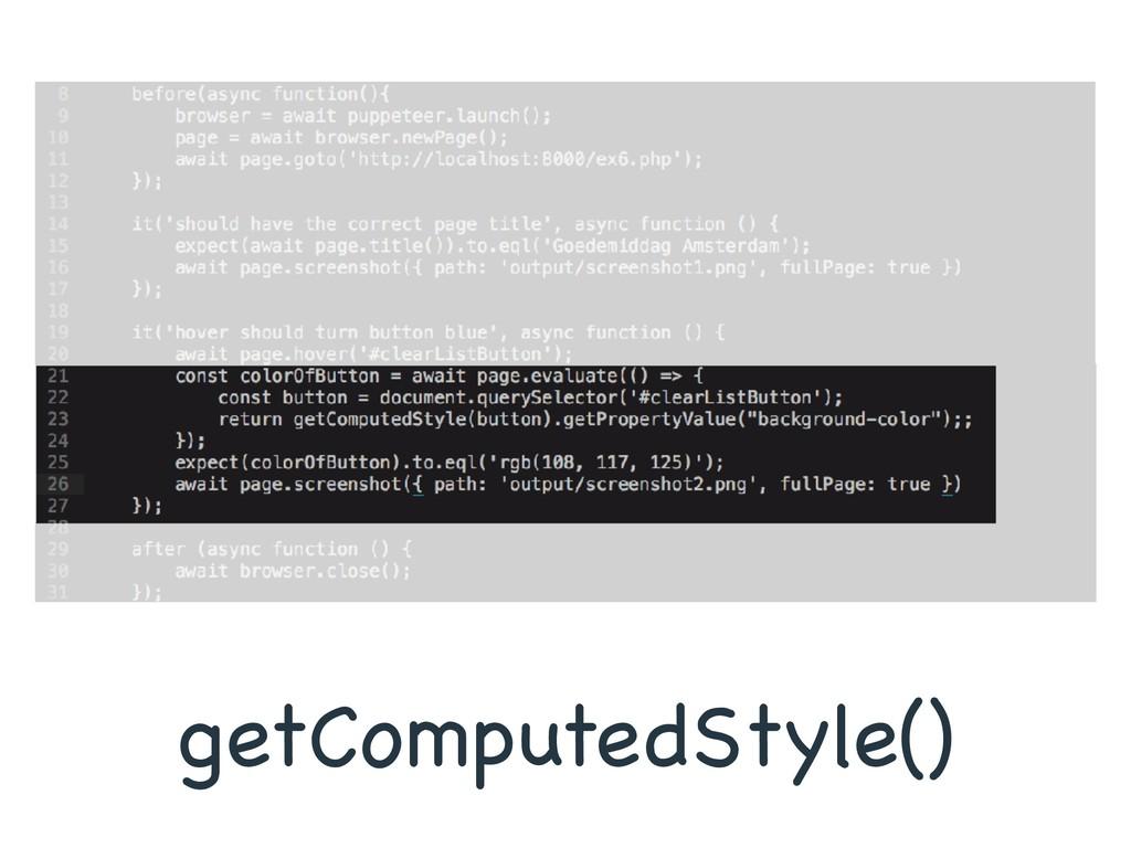 getComputedStyle()