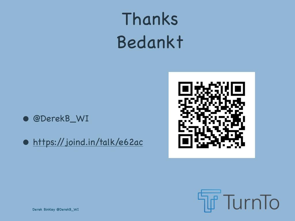 Derek Binkley @DerekB_WI Thanks  Bedankt • @Der...