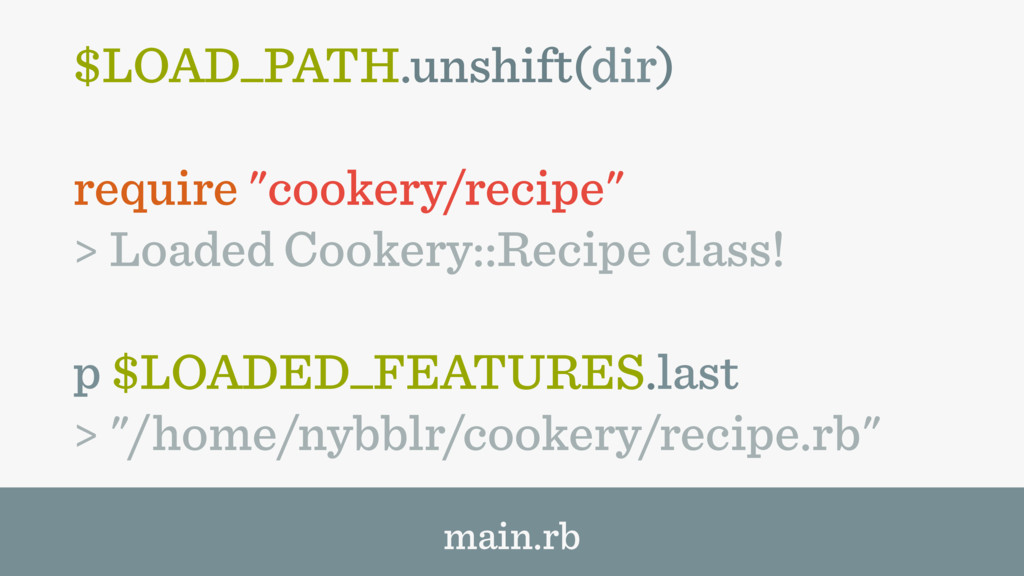 "$LOAD_PATH.unshift(dir) require ""cookery/recipe..."