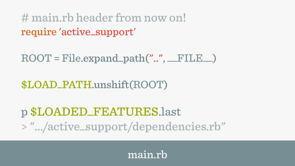 # main.rb header from now on! require 'active_s...