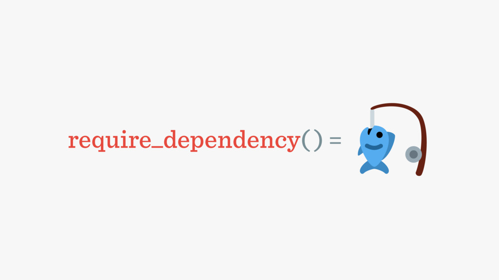 require_dependency( ) =