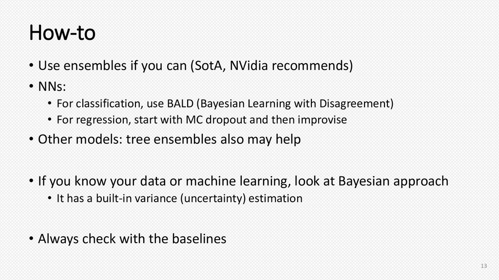 How-to • Use ensembles if you can (SotA, NVidia...