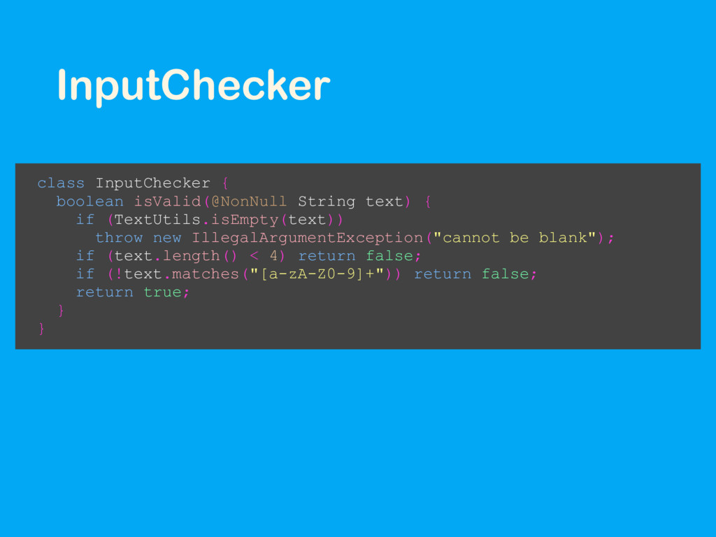 InputChecker class InputChecker { boolean isVal...