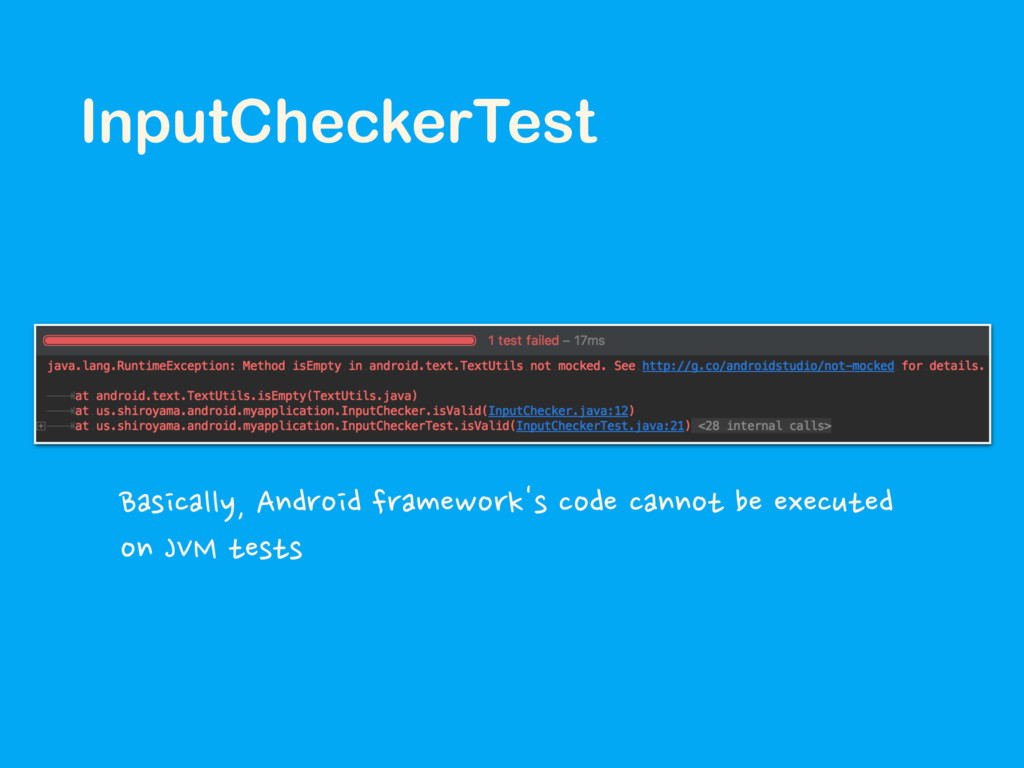 InputCheckerTest Basically, Android framework's...