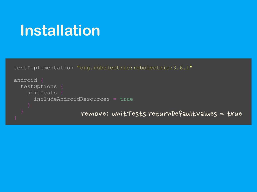 "testImplementation ""org.robolectric:robolectric..."