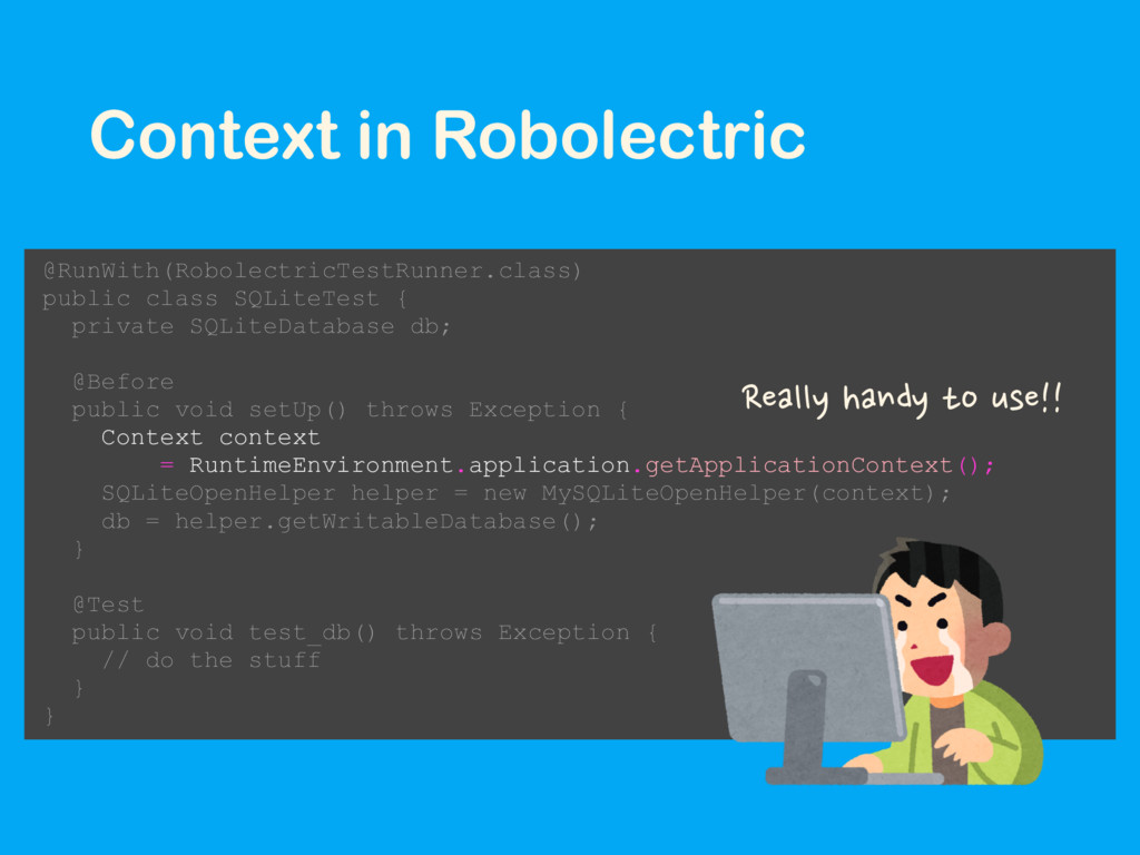 Context in Robolectric @RunWith(RobolectricTest...
