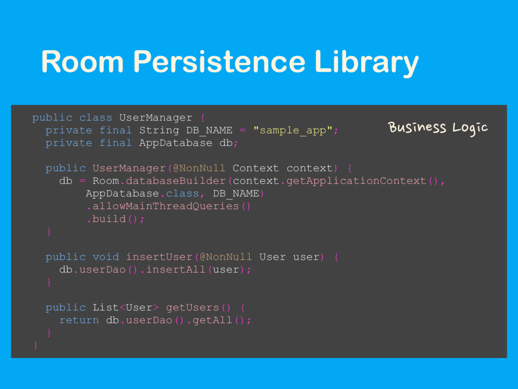 Room Persistence Library public class UserManag...