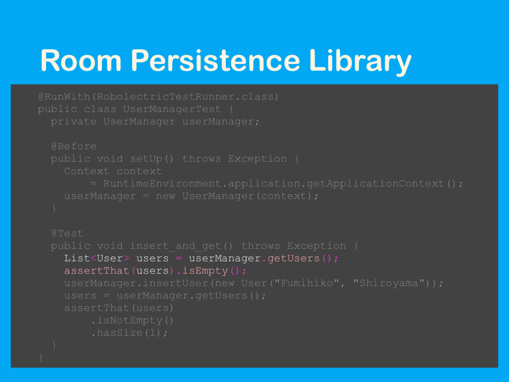 Room Persistence Library @RunWith(RobolectricTe...