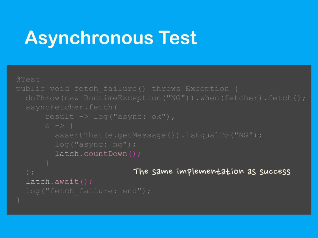 Asynchronous Test @Test public void fetch_failu...