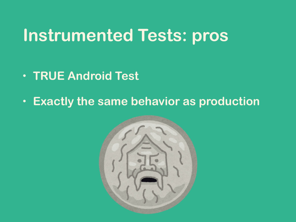 • TRUE Android Test • Exactly the same behavior...