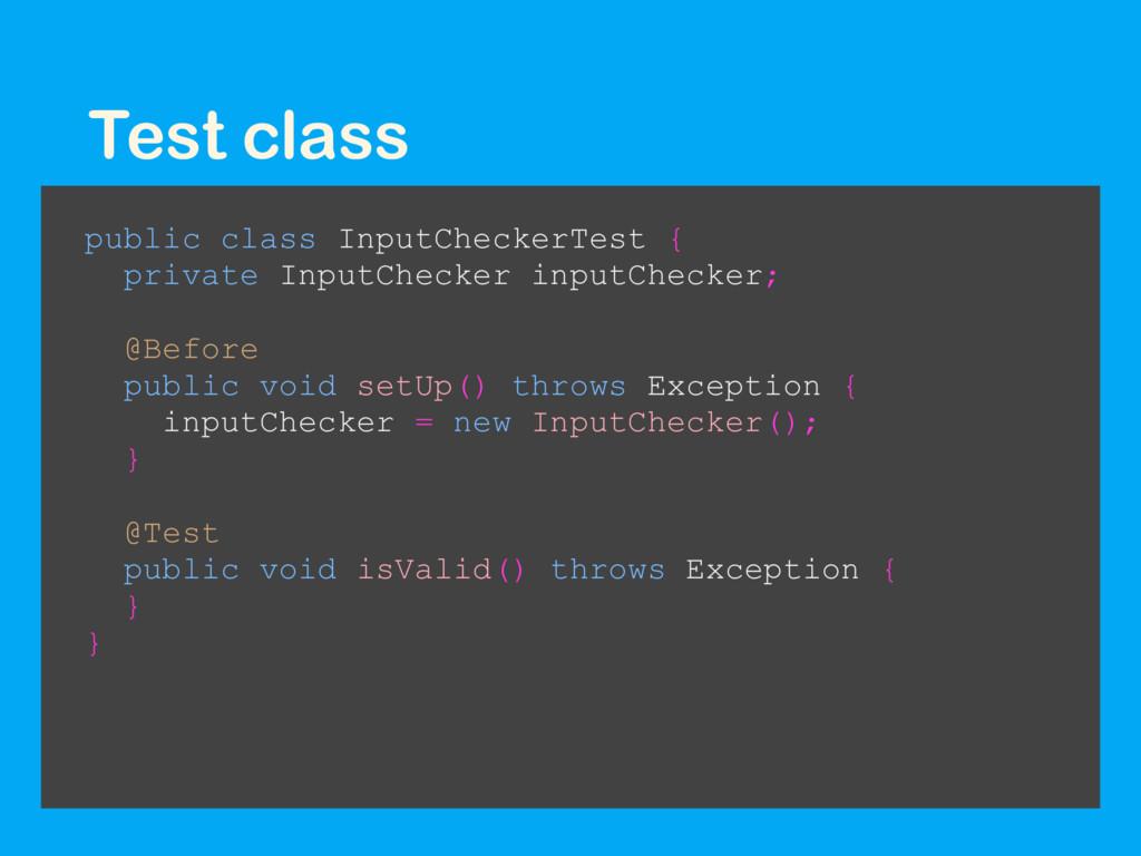Test class public class InputCheckerTest { priv...