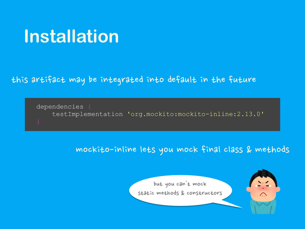 Installation dependencies { testImplementation ...
