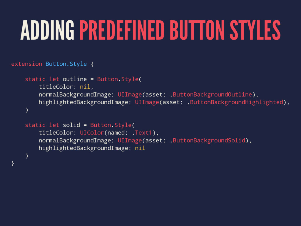 ADDING PREDEFINED BUTTON STYLES extension Butto...