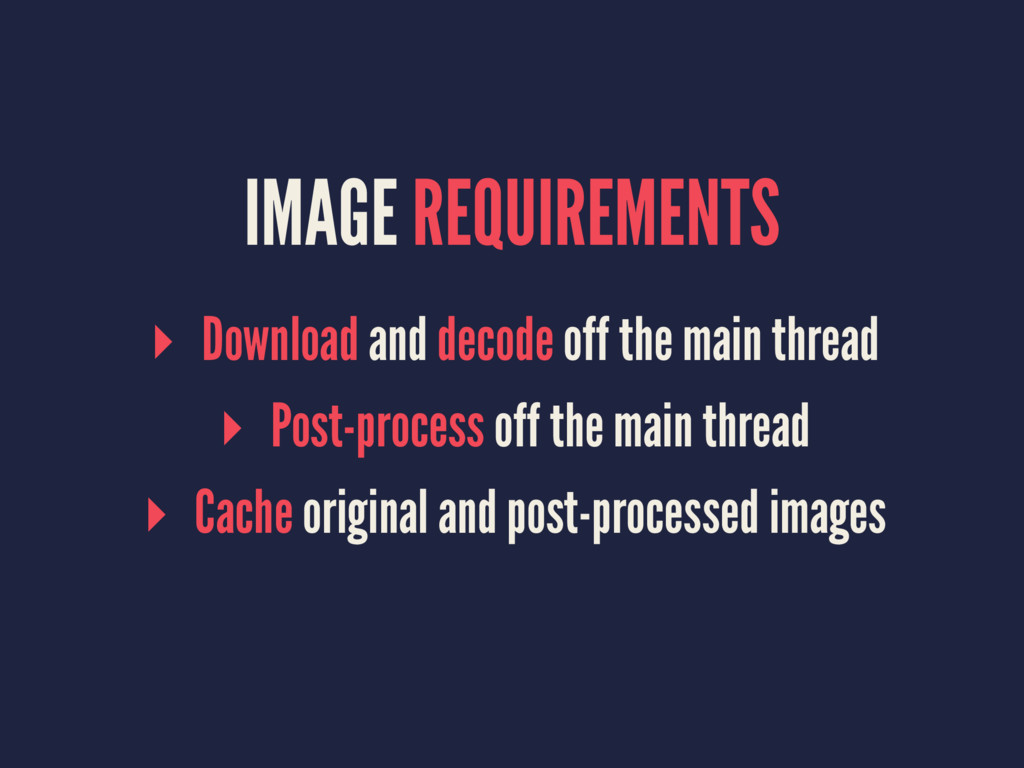 IMAGE REQUIREMENTS ▸ Download and decode off th...