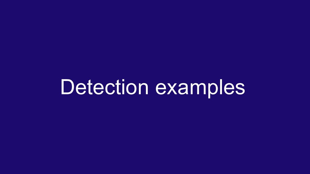 Detection examples