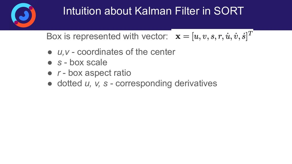 Intuition about Kalman Filter in SORT Box is re...