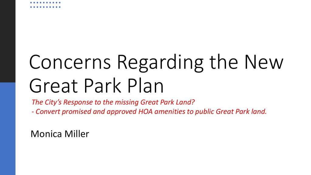 Concerns Regarding the New Great Park Plan Moni...