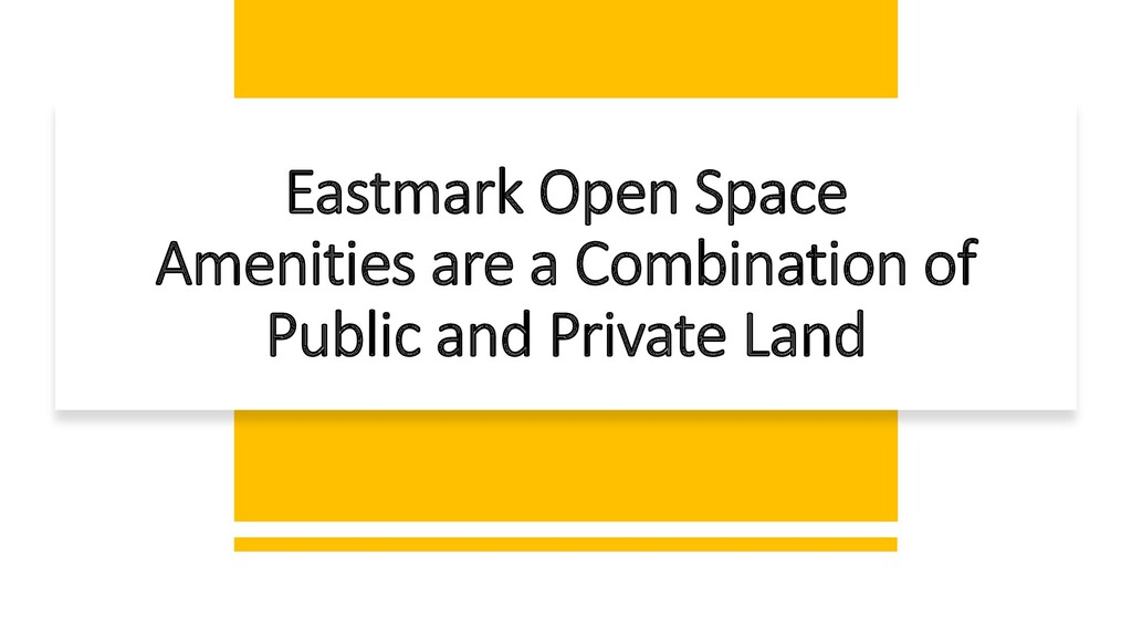 Eastmark Open Space Amenities are a Combination...