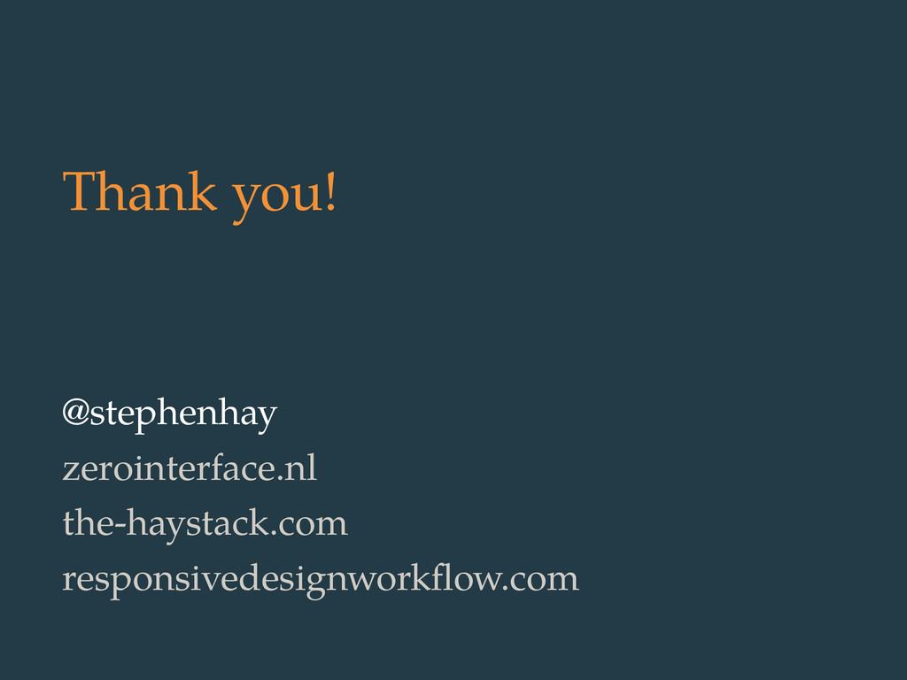 Thank you! @stephenhay zerointerface.nl the-hay...