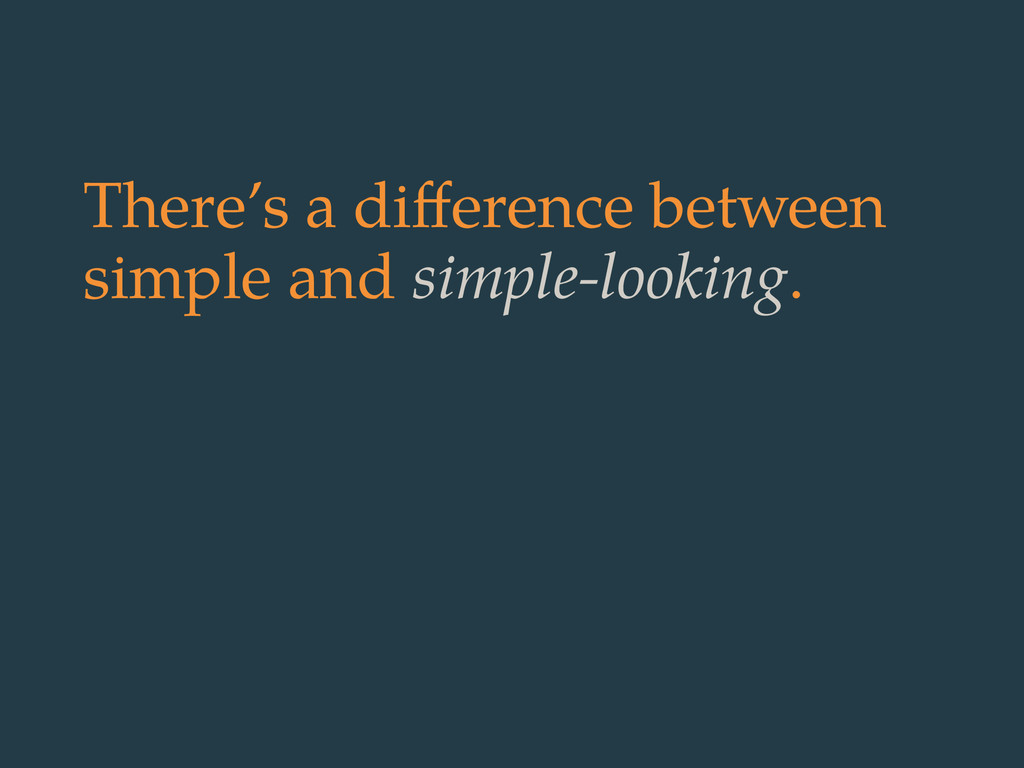 There's a difference between simple and simple-l...
