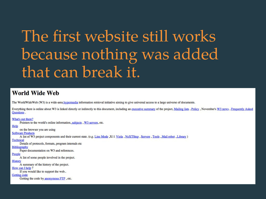 The first website still works because nothing wa...