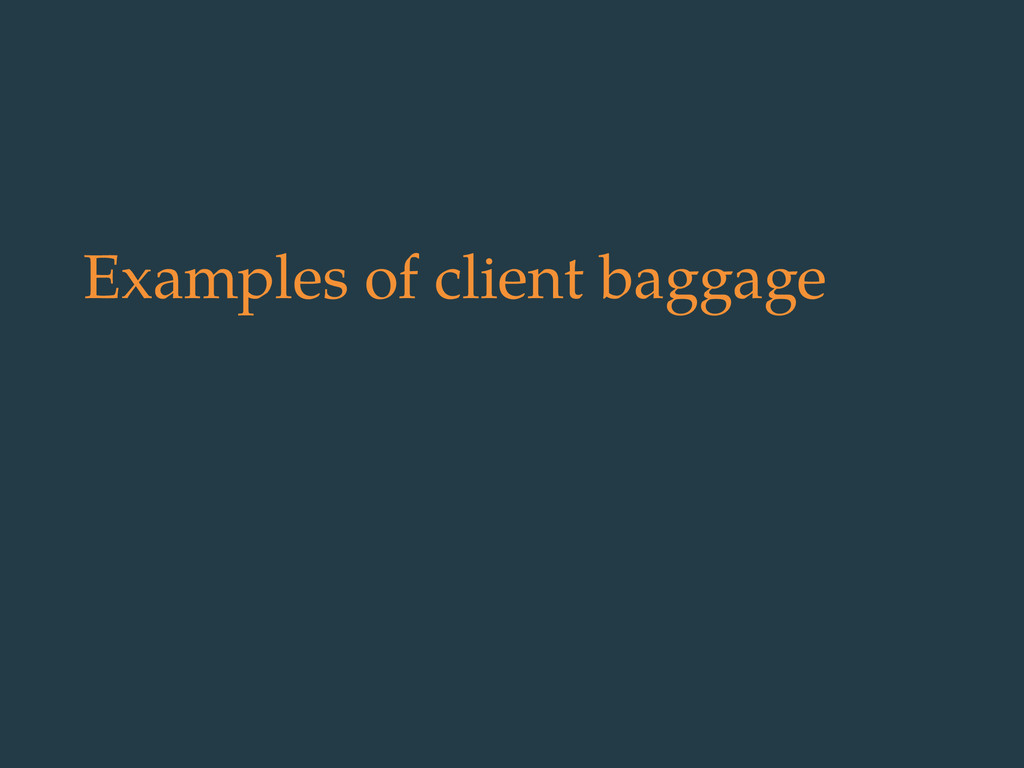 Examples of client baggage