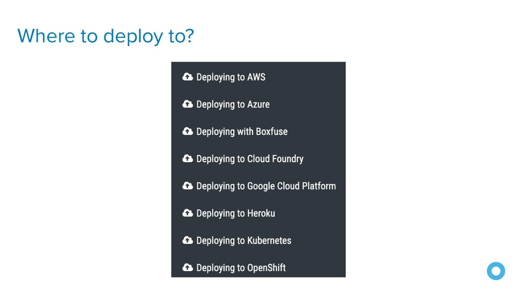 Where to deploy to?