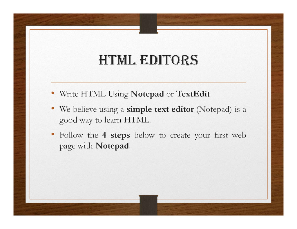 html EDItORS • Write HTML Using Notepad or Text...