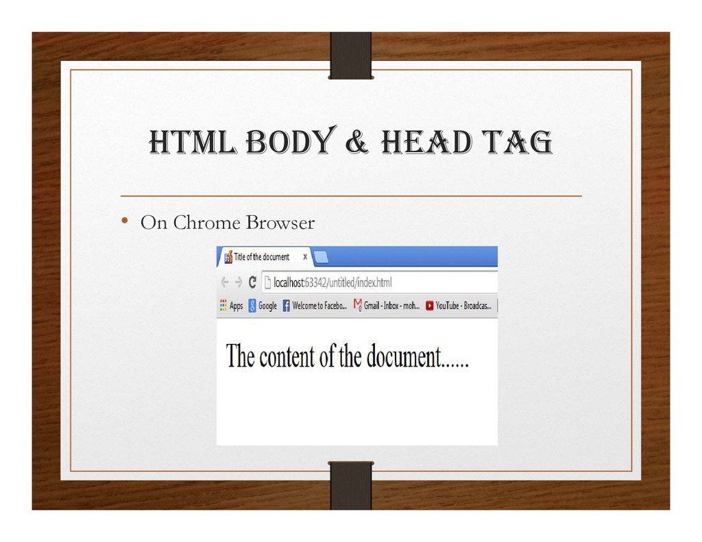 html BODy & hEaD tag • On Chrome Browser
