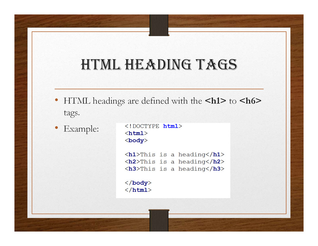 html hEaDINg tagS • HTML headings are defined w...