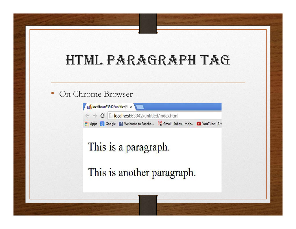html paRagRaph tag • On Chrome Browser