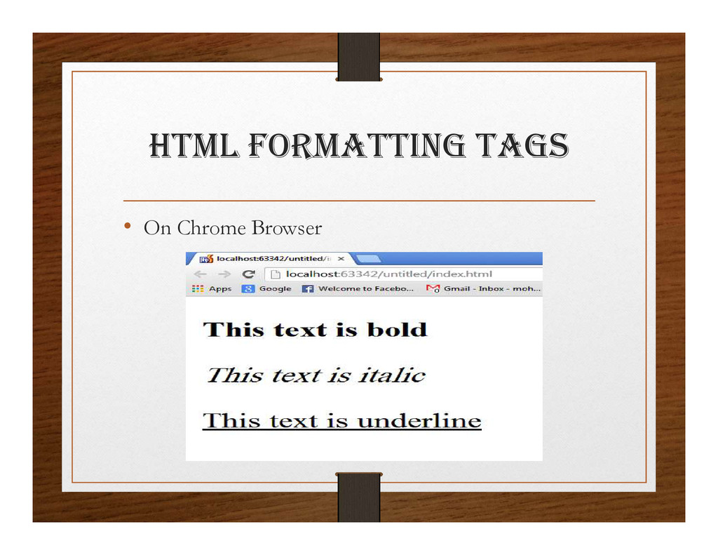 html FORmattINg tagS • On Chrome Browser