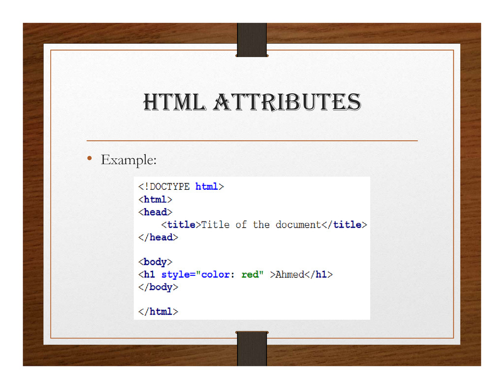 html attRIBUtES • Example: