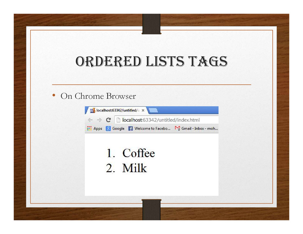 ORDERED lIStS tagS • On Chrome Browser