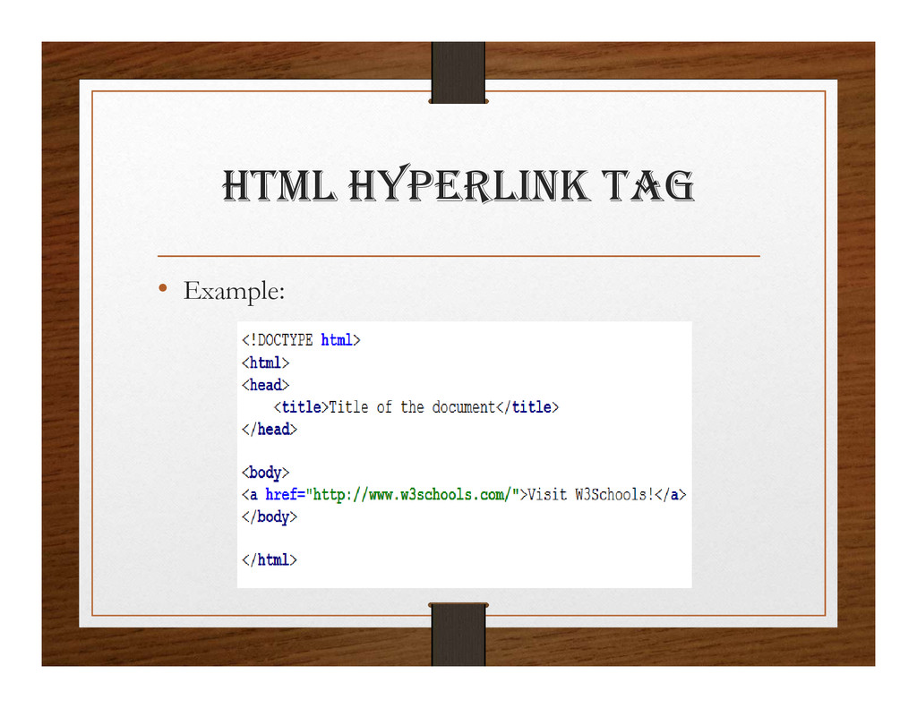 html hypERlINK tag • Example: