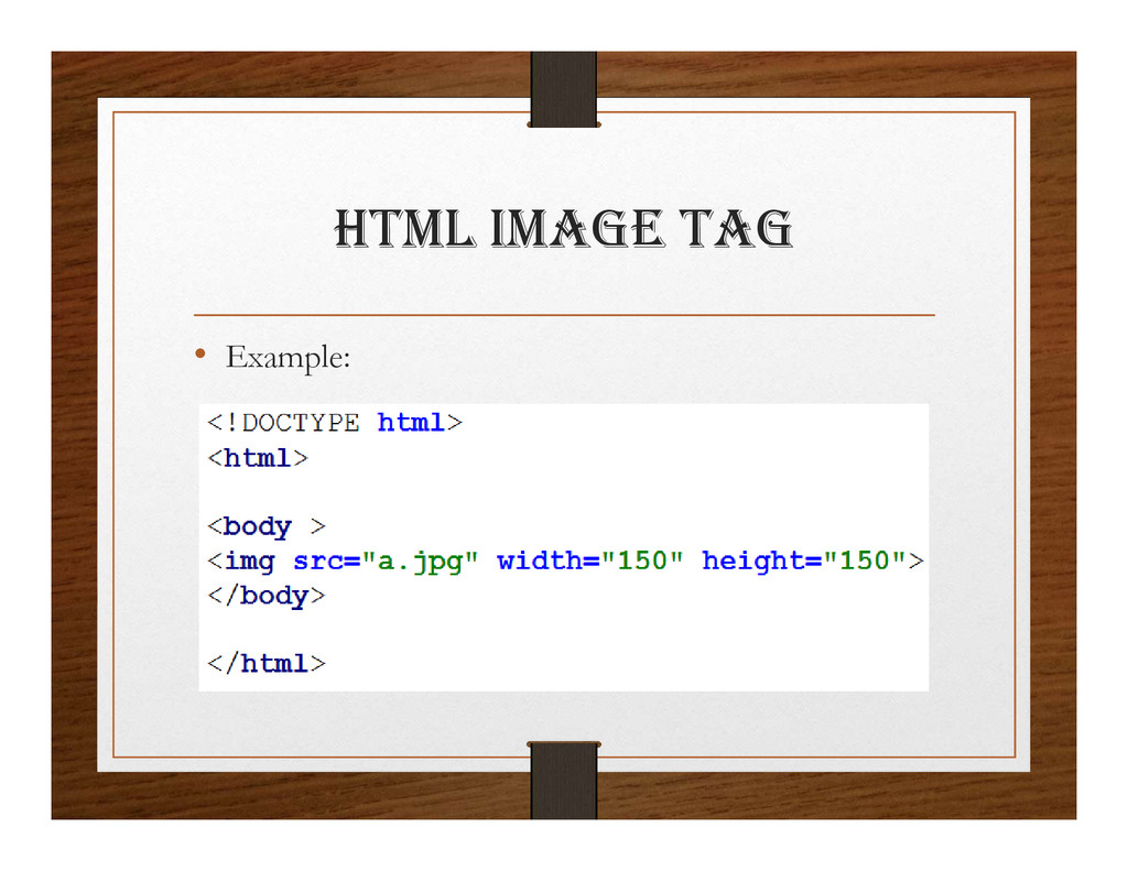 html ImagE tag • Example: