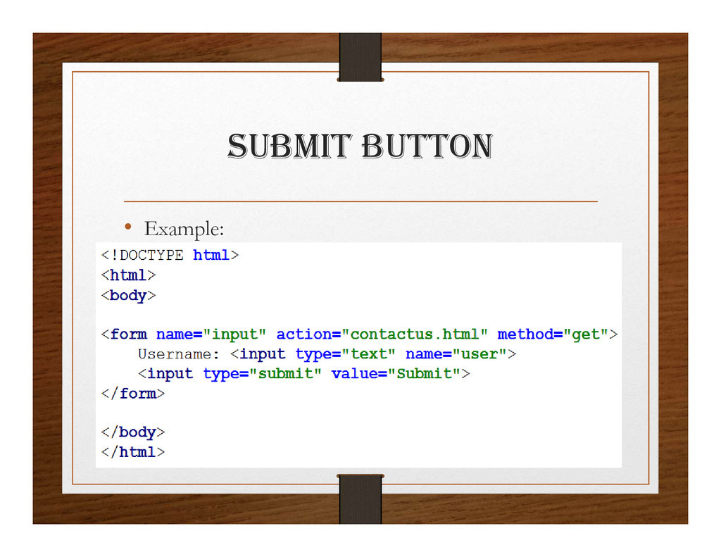 SUBmIt BUttON • Example: