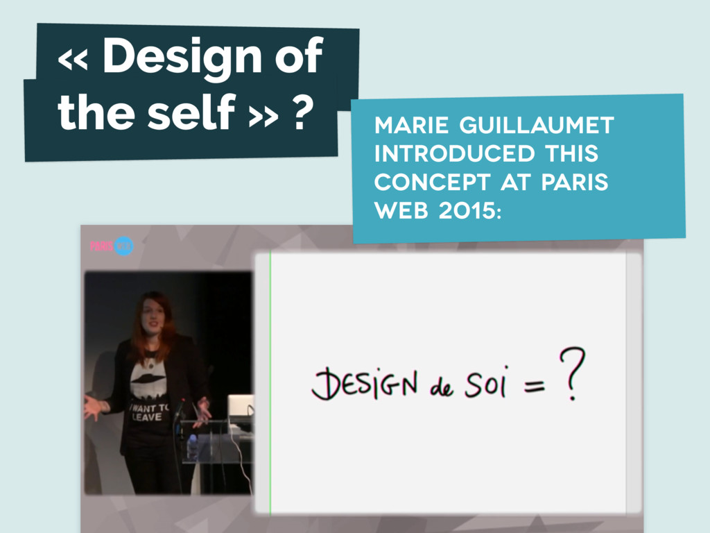 « Design of the self » ? marie guillaumet intro...