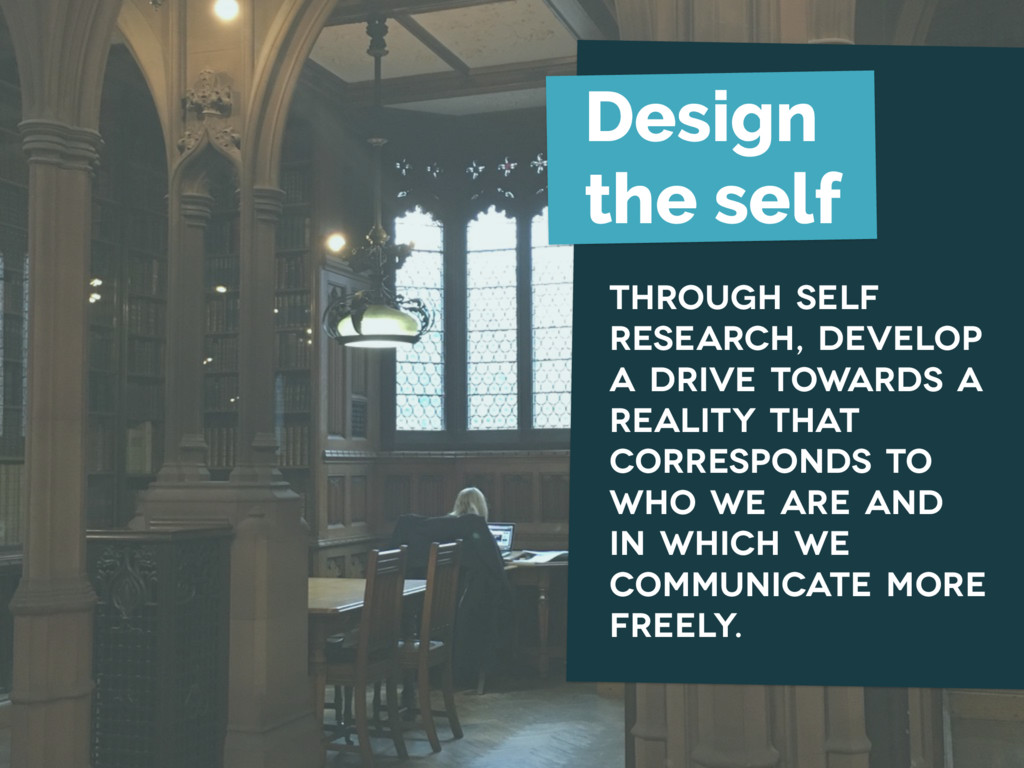 through self research, develop a drive towards ...