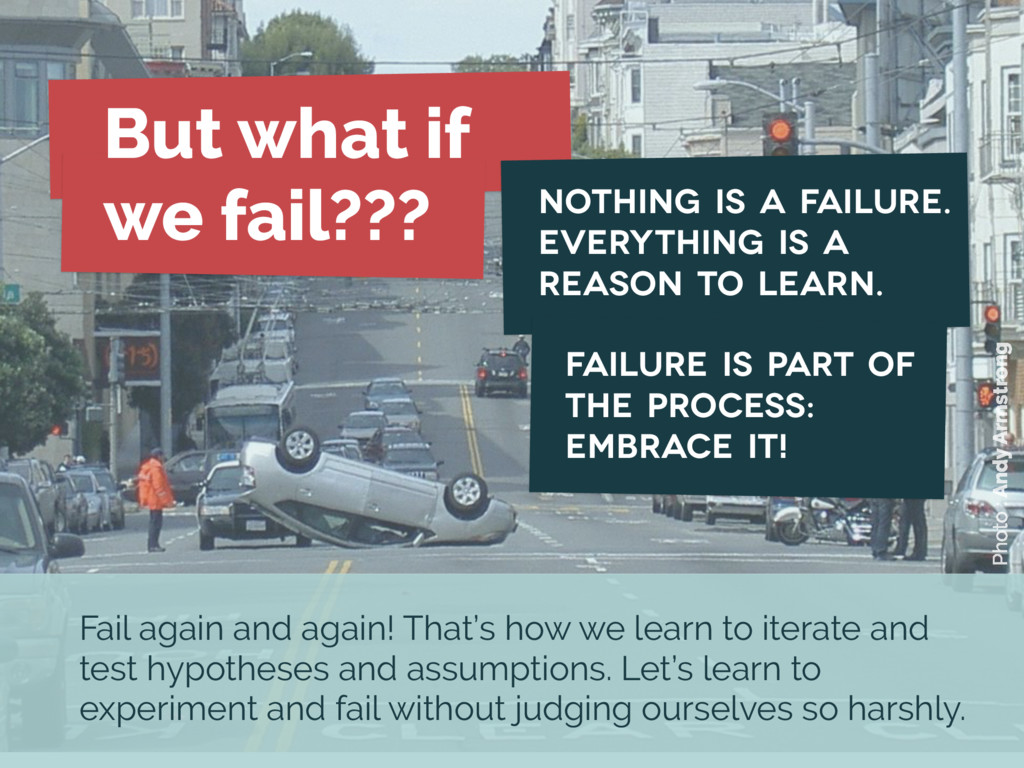 Photo : Andy Armstrong But what if we fail??? F...