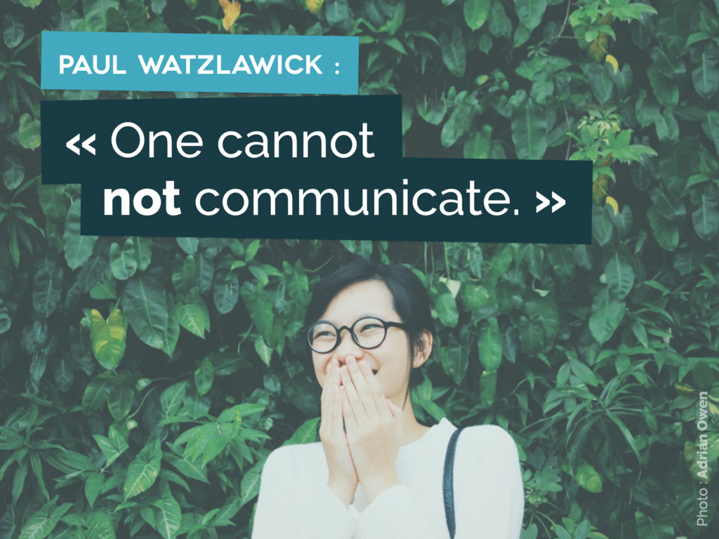 « One cannot