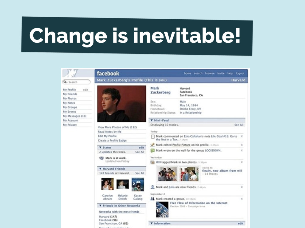 Change is inevitable!