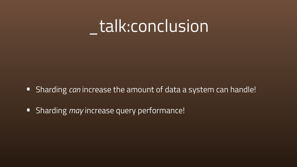 _talk:conclusion • Sharding can increase the am...