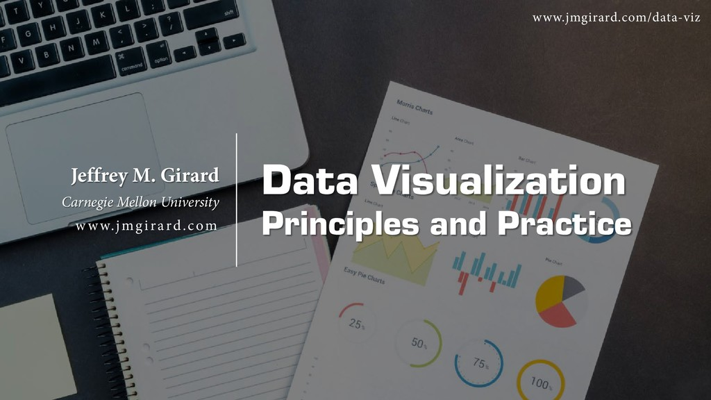Data Visualization Principles and Practice Jeff...
